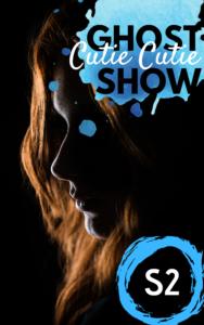 Book cover of Cutie Cutie Ghost Show Season 3